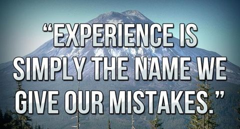 experience is learning from our mistakes