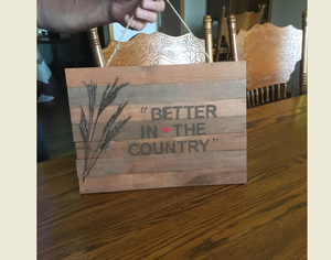 better in country pallet sign