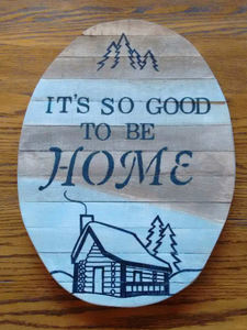 it's so good to be home pallet wood sign-front view