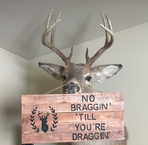 hunting inspiration sign on deer nose