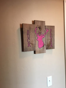 Buck Fever Ladies pallet sign
