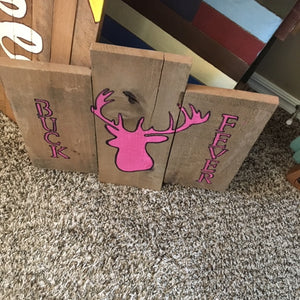 Buck Fever Ladies pallet sign-top view