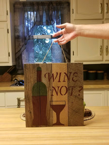 wine not pallet sign in customers kitchen