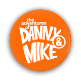 Danny and Mike - 5 Pack of Buttons