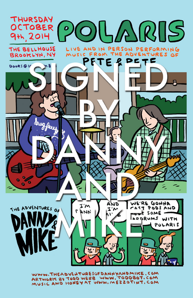 Danny and Mike - Bell House Poster [SIGNED]
