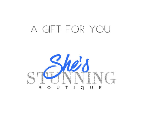 She's Stunning Boutique Gift Card