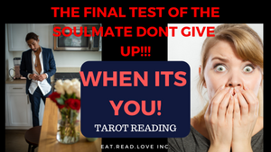 WHEN IT'S YOU - THE FINAL TEST OF THE SOULMATE