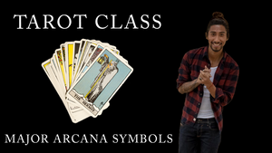 Tarot Card Class - Major Arcana Symbols