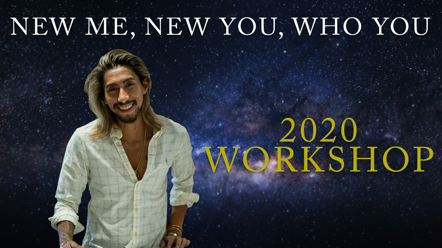 NEW ME, NEW YOU, WHO YOU - WORKSHOP (PRE-RECORDED)