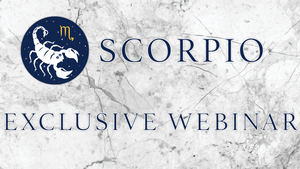 EXCLUSIVE SCORPIO WEBINAR - PART 1 (RECORDED)