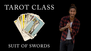 Tarot Card Class - Suit of Swords