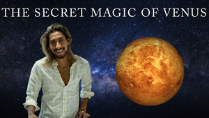 The Secret Magic of Venus Webinar (Recorded)