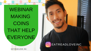 MAKING COINS WEBINAR - FOR YOU AND FOR PEOPLE YOU LOVE