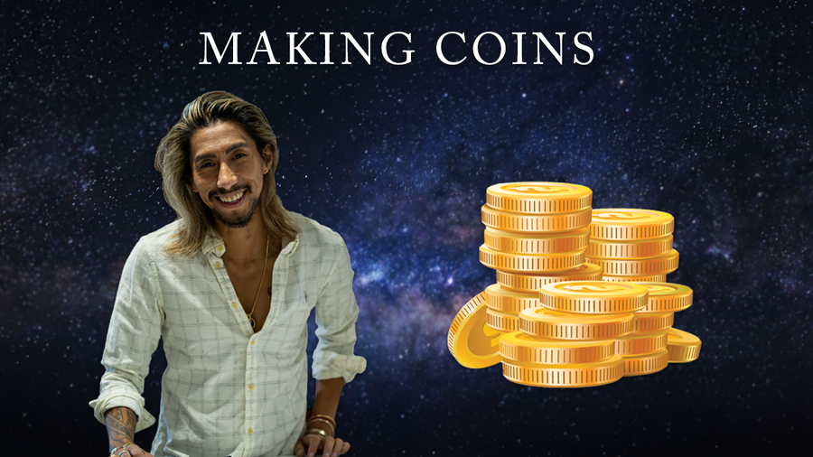 MAKING COINS WEBINAR - FOR YOU AND FOR PEOPLE YOU LOVE - PART 1 (RECORDED)
