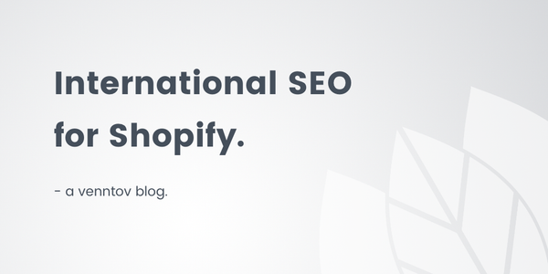 How to optimize your Shopify store for international SEO