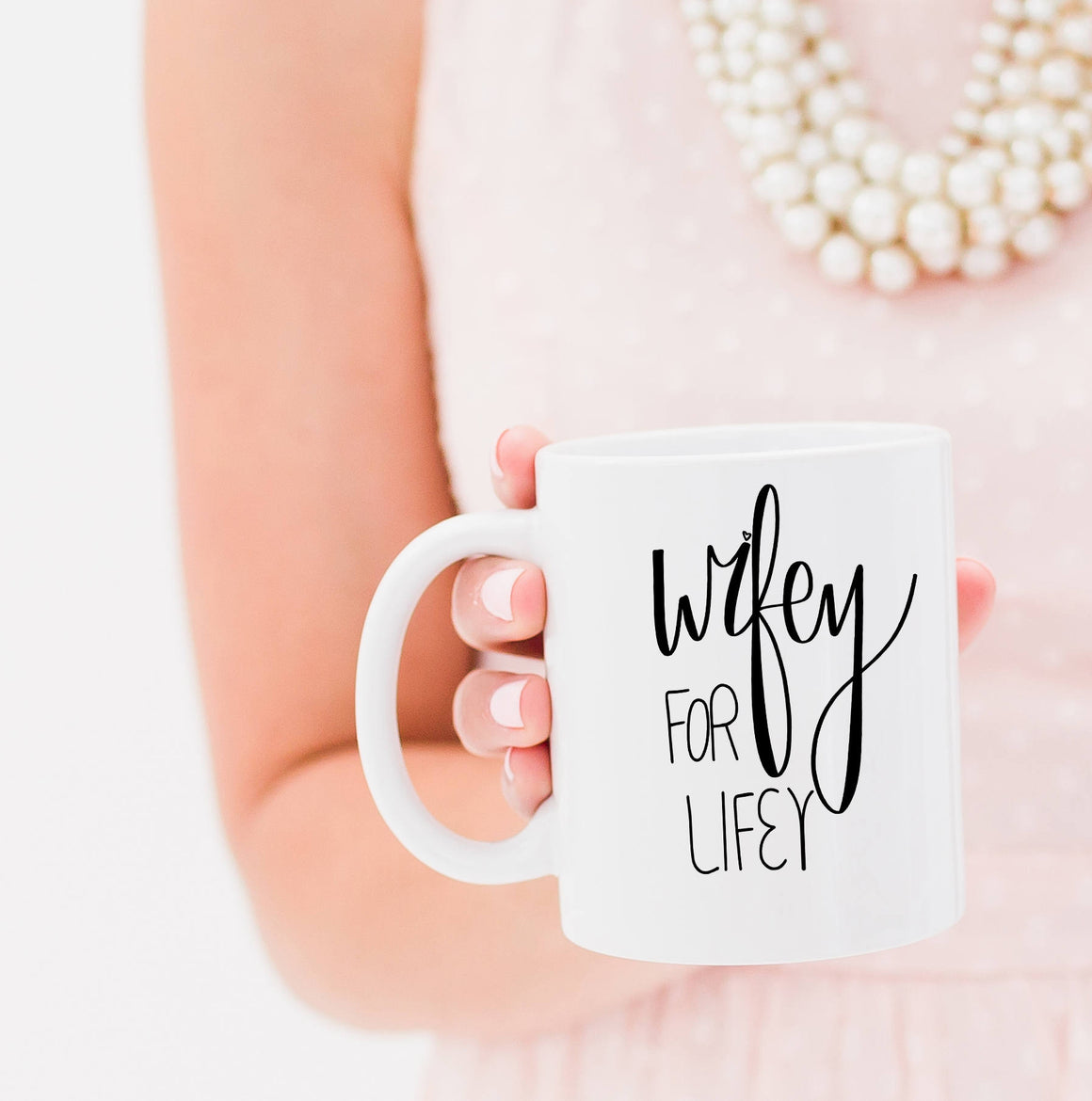 Full Heart Co's Hand-Lettered Wifey For Lifey mug. The perfect coffee mug for new brides. Buy it for yourself or a friend. Your coffee mug rack needs this cute addition.