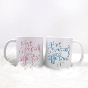 Full Heart Co's Hand-Lettered Give Yourself More Coffee + Grace mug.  Buy it for yourself or a friend. This mug is a great way to remind yourself every single day to embrace grace. Your coffee mug rack needs this cute and encouraging addition.
