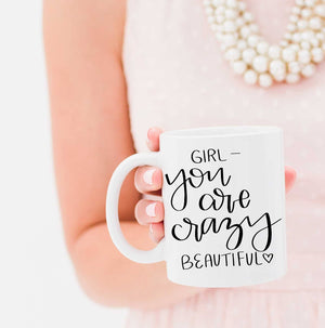 Full Heart Co's Hand-Lettered You Are Crazy Beautiful mug. This cute coffee mug is a great reminder that you are truly crazy beautiful. Buy it for yourself or a friend. Your coffee mug rack needs this encouraging addition.
