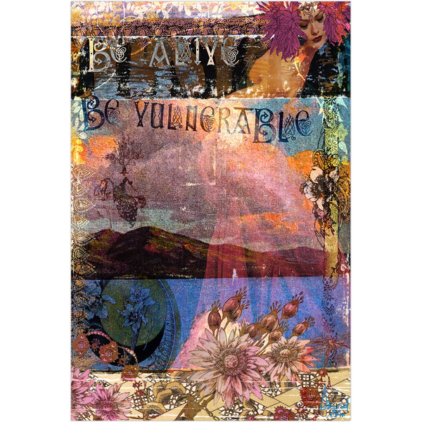 ALIVE & VULNERABLE - Fine Art Print
