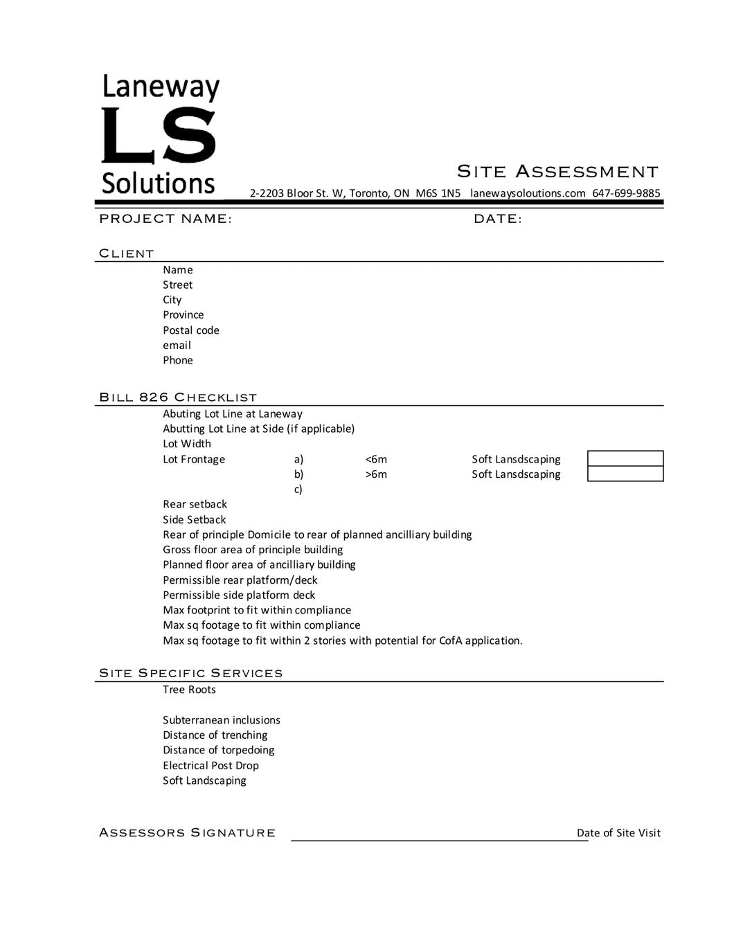 b Site Assessment, Services Estimate, and Certificate of Compliance with Bill 826