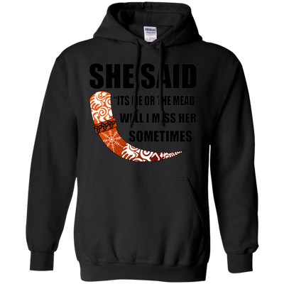She said its either me or the mead black  pullover hoodie on a white background