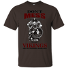 Don't Mess with Vikings T-Shirt