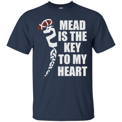 Mead is the Key to My Heart navy T-Shirt on a white background