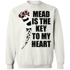 Mead is key to my heart  Crewneck White  Sweatshirt