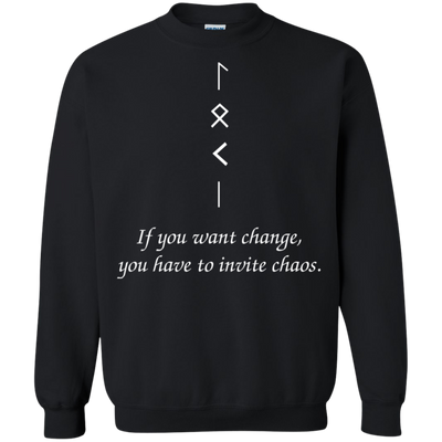 Change and Chaos Black  Sweatshirt