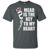 Mead is the Key to My Heart dark heather T-Shirt