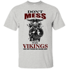 Don't mess with vikings ash T-Shirt