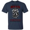Don't mess with vikings navy T-Shirt