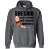 She said its either me or the mead dark heather pullover hoodie
