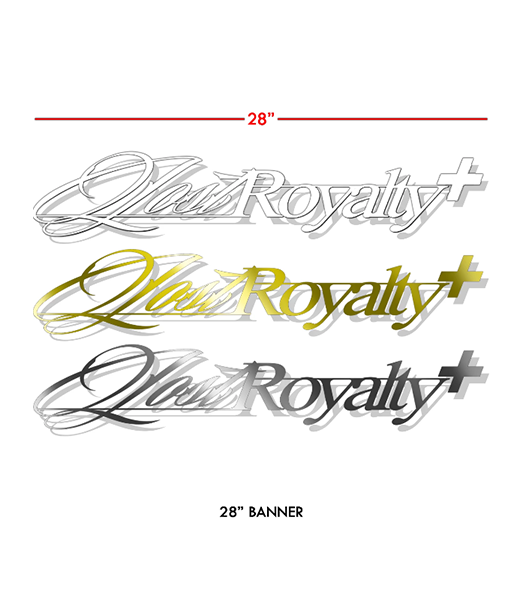 "Lost Royalty+ 28"" Windshield Banner"