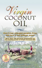 Image of the best selling book, Virgin Coconut Oil. Learn about the health benefits of Coconut Oil, read over 100 testimonials from Virgin Coconut Oil users and do not miss over 85 coconut recipes.