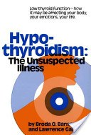 Hypothyroidism: The Unsuspected Illness book cover