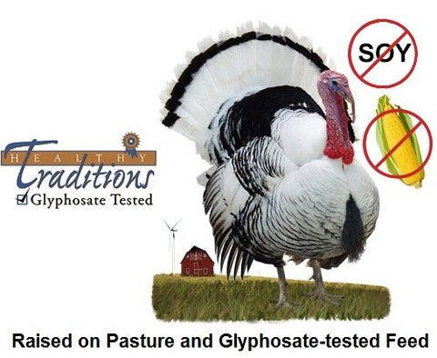 Pastured Turkey raised on soy-free and corn-free GMO-free feed