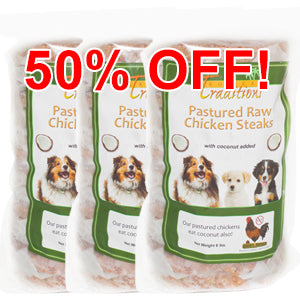 3 Packages Pastured Raw Chicken Steaks for Dogs - 18 lbs. Total
