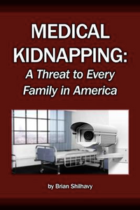 Medical Kidnapping eBook