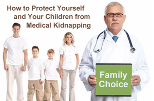 How to Protect Yourself and Your Children from Medical Kidnapping eBook