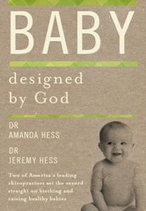 Book - Baby Designed by God, by Drs. Jeremy and Amanda Hess