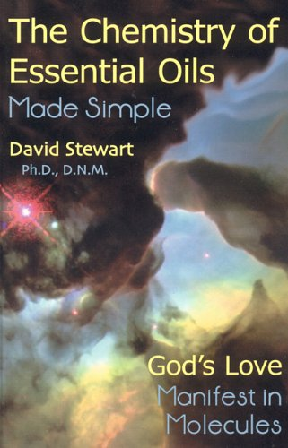 Book - The Chemistry of Essential Oils Made Simple by Dr. David Stewart - HBC