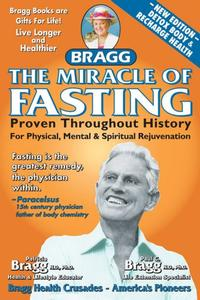 Book - The Miracle of Fasting, by Paul Bragg - HBC