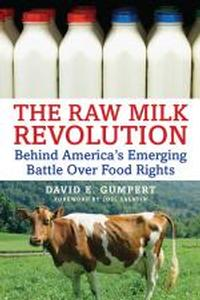 Book - The Raw Milk Revolution, by David E. Gumpert
