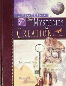 Book - Unlocking The Mysteries of Creation - Dennis Petersen - HBC