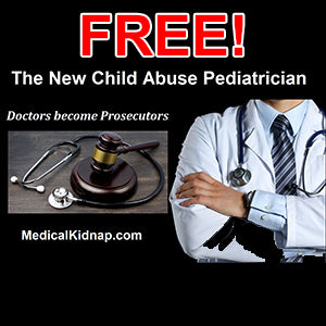 The New Child Abuse Pediatrician: Doctors become Prosecutors eBook