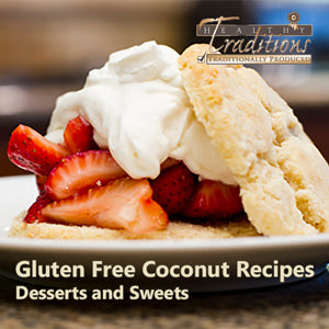 Gluten Free Coconut Recipes eBook - Desserts and Sweets