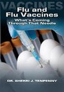 DVD - Flu and Flu Vaccines: What's Coming Through That Needle