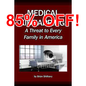 Medical Kidnapping: A Threat to Every Family in America, by Brian Shilhavy