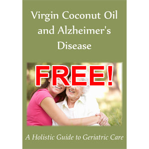 Virgin Coconut Oil and Alzheimer's Disease eBook